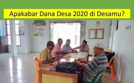 Apakabar Dana Desa 2020 di Desamu